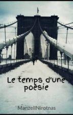 Le temps d'une poésie by ManzellNirotnas