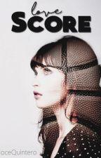 Love Score by JoceQuintero