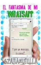 El Fantasma de mi WhatsApp  by SzaraNutella