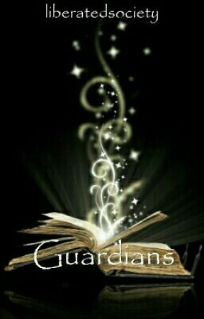 The Last Line: The Guardians - Book One by liberatedsociety