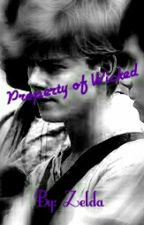 Property Of Wicked (Newt X Reader) by ZeldaPotter