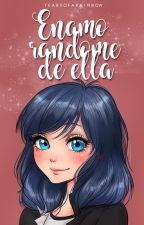 Enamorándome de ella. by tearsofarainbow