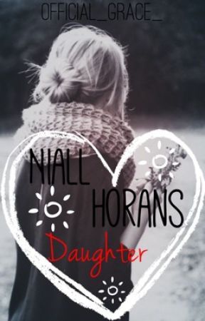 Niall Horan's Daughter(One Direction) by Official_Grace_