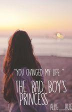 The Bad Boy's Princess by allie__bug