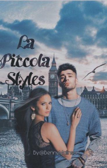 La Piccola Styles || Zayn Malik's FanFiction