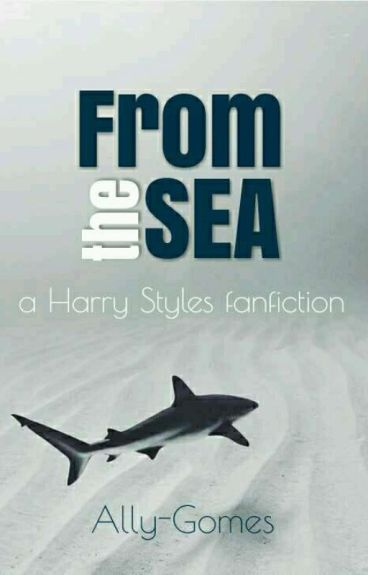 From the Sea |H.S|