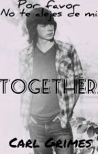 Together.© C.G by LowellSA