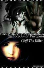 Un loco amor psicopata by Rokerita_2036