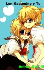 Len Kagamine y TU by Anime_Girl_152