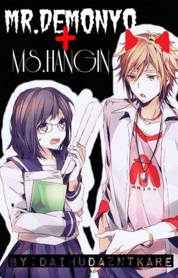 Mr. Demonyo + Ms. Hangin