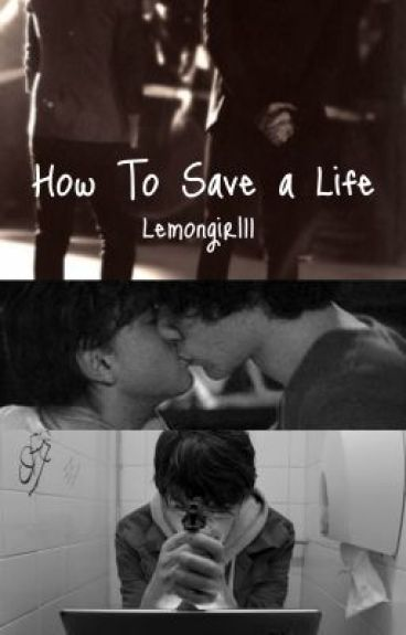 How To Save A Life (Larry Stylinson)