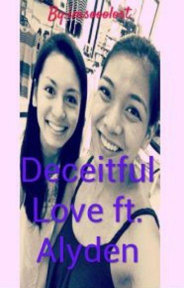 Deceitful Love ft. Alyden