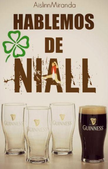 Hablemos de Niall