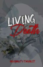 ☆ Living Death ☆ (Raura) by OriginalityRules
