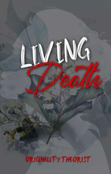☆ Living Death ☆ (Raura)