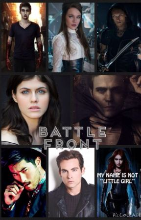 Battle Front- Second Book in the Immortal Love series by SwaggerQueen14