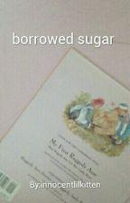 borrowed sugar {muke au} by innocentlilkitten