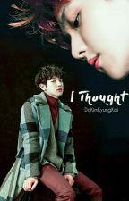 [EDITING] I Thought▶▶Chanbaek by DoKimKyungKai