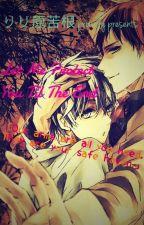 Let Me Protect You 'Til The End by Riri-Kiku