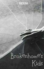 BrokenHome Kids. by raexian