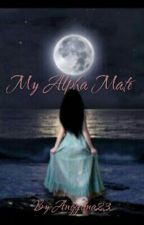 My Alpha Mate by Anggelina23