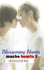 Macho Hearts Book 2: Blossoming Hearts by XrossKyuuketsuki