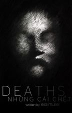 Deaths by LeilaMuller