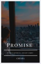 Promise ~ (#WATTYS2017) by _Chiara-