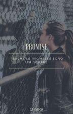 Promised ~ by _Chiara-