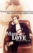 [Project Man In Love] My Pride by mnjfanfiction
