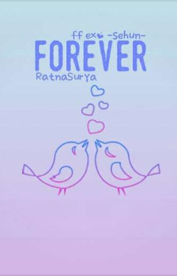 FOREVER (Oh Sehun EXO FF)