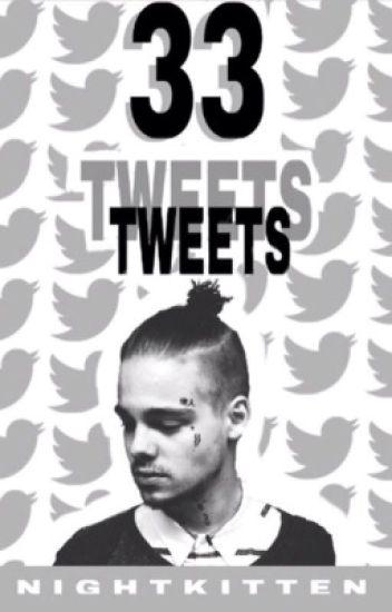 33 Tweets || Thaddeus