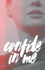 Confide in Me (Dan Howell) by writing-wolf