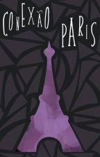 Conexão Paris - Spin Off - Triângulo de 4 Lados by Adelina_e_Fernanda