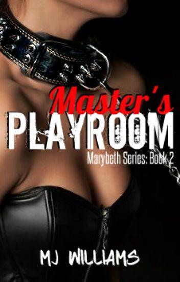 Master's Playroom (Marybeth #2)