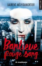 Banlieue rouge... sang by LaurentMD