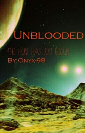 Unblooded by Onyx-98