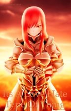 It's A Love Hate Type Thing   Erza X Reader by AshtonTrance