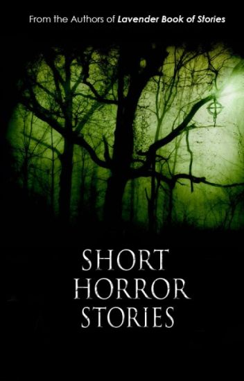 ONE SHOT HORROR/MYSTERY/SCARY STORIES (©LBOS)
