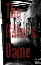 The Killers Game (Short Story) by cloudey23