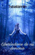 Liberándome de mi demonio by XimenaBarrantes9
