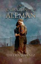 En el corazón de un Alemán by thelmaJimenez