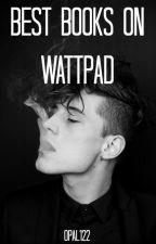 Bad Boys Do It Better: Best Bad Boy Books On Wattpad by opal122
