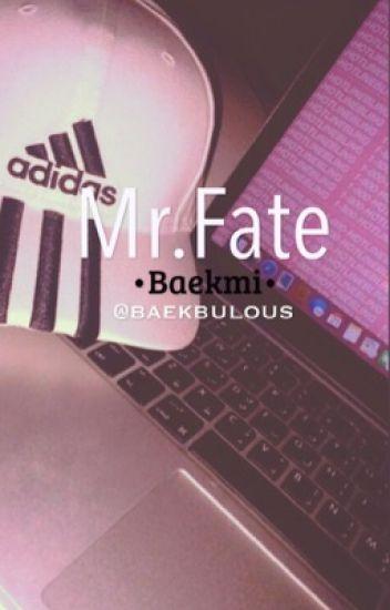Mr.Fate