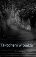 Zakochani w piekle       (Sevmione) by wise_seeker