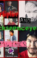 Markiplier and Jacksepticeye Imagines <3 by ZombieChick130