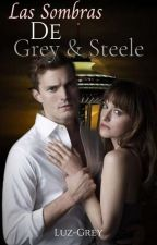 LAS SOMBRAS DE GREY - STEELE by Luz-Grey