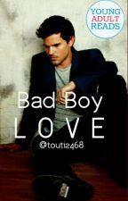 Bad Boy Love ✅ (BBL #1) by touti2468