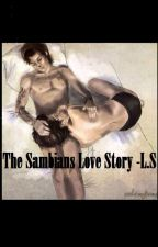 The Sambians Love Story -L.S by victoriamarical