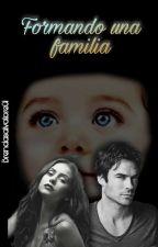 Formando Una Familia (delena) (the Vampire Diaries)#WSAwards by brendaSalvatore01